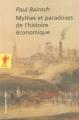 Couverture Mythes et paradoxes de l'histoire économique Editions La découverte (Poche) 2005