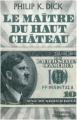 Couverture Le Maître du haut château Editions J'ai Lu 2012