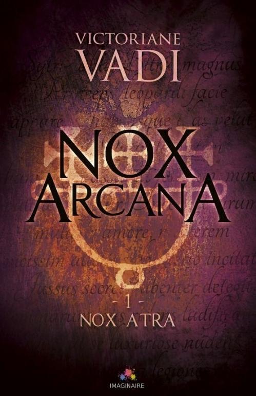 Couverture Nox Arcana, tome 1 : Nox Atra