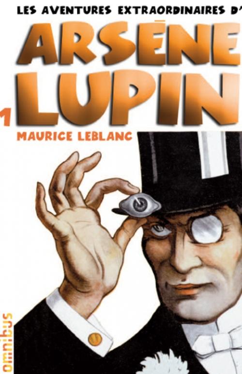 Couverture Les aventures extraordinaires d'Arsène Lupin, tome 1