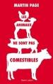 Couverture Les animaux ne sont pas comestibles Editions Robert Laffont 2017
