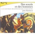 Couverture Des souris et des hommes Editions Gallimard  (Ecoutez lire) 2004