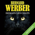 Couverture Demain les chats Editions Audible Studios 2017