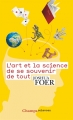 Couverture L'art et la science de se souvenir de tout Editions Flammarion (Champs - Sciences) 2017