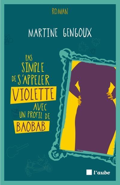 Couverture Pas simple de s'appeler Violette avec un profil de baobab