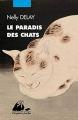Couverture Le paradis des chats Editions Philippe Picquier (Poche) 2017