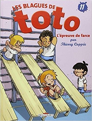 Couverture Les blagues de Toto, tome 11 : L'épreuve de farce