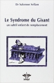 Couverture Le Syndrome du Gisant un subtil enfant de remplacement Editions Bérangel 2007