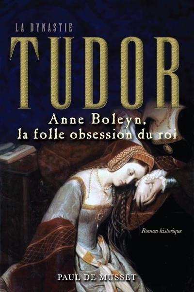 Couverture La Dynastie Tudor T.02 Anne Boleyn