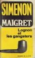 Couverture Maigret, Lognon et les gangsters Editions Presses de la Cité 1962