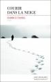 Couverture Courir dans la neige Editions Les Escales (Domaine français) 2017