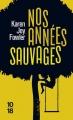 Couverture Nos années sauvages Editions 10/18 2017