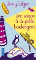 Couverture La Petite Boulangerie, tome 2 : Une saison à la petite boulangerie Editions Pocket 2017