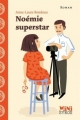 Couverture Noémie superstar Editions Syros (Mini Syros Soon) 2017