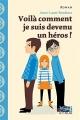 Couverture Voilà comment je suis devenu un héros ! Editions Syros (Mini souris noire) 2017