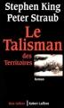 Couverture Le talisman des territoires, tome 1 : Talisman Editions Robert Laffont (Best-sellers) 1996