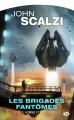 Couverture Le vieil homme et la guerre, tome 2 : Les brigades fantômes Editions Milady (Science-fiction) 2017