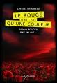 Couverture Le rouge n'est pas qu'une couleur Editions Lajouanie 2016