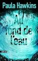 Couverture Au fond de l'eau Editions Sonatine 2017