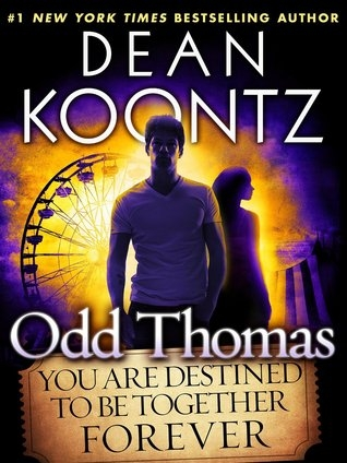 Couverture Odd Thomas, tome 6,5 : You Are Destined To Be Together Forever