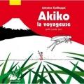 Couverture Akiko la voyageuse : Petit conte zen Editions Philippe Picquier (Jeunesse) 2014