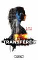 Couverture Transférés Editions Michel Lafon 2017