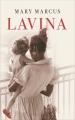 Couverture Lavina / Le refuge des souvenirs Editions France Loisirs 2016