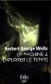 Couverture La machine à explorer le temps, L'île du Docteur Moreau Editions Folio  (SF) 2016
