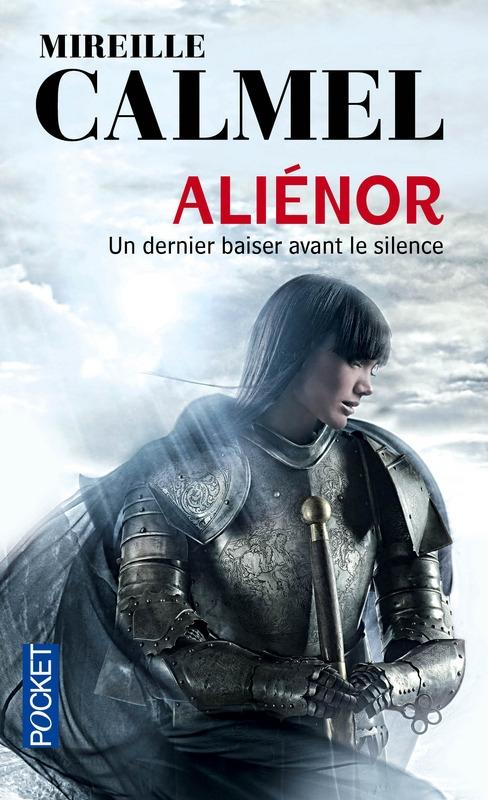 Couverture Aliénor, tome 3 : Un dernier baiser avant le silence