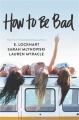 Couverture How to be Bad Editions HarperCollins 2015