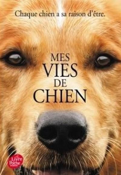 Couverture Mes vies de chien (roman pour les humains) / Mes vies de chien