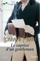 Couverture Le caprice d'un gentleman Editions Harlequin (Victoria) 2017