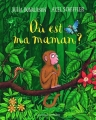 Couverture Où est ma maman ? Editions Gallimard  (Jeunesse) 2017