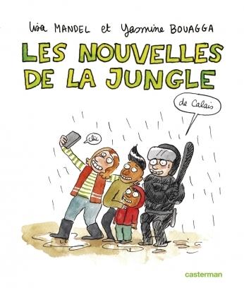 Couverture Les nouvelles de la jungle de Calais