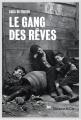 Couverture Le gang des rêves Editions Slatkine & Cie 2016
