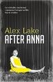 Couverture After Anna / Après Anna Editions Pygmalion (Suspense) 2017