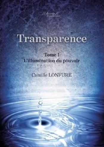 Couverture Transparence, tome 1 : L'illumination du pouvoir