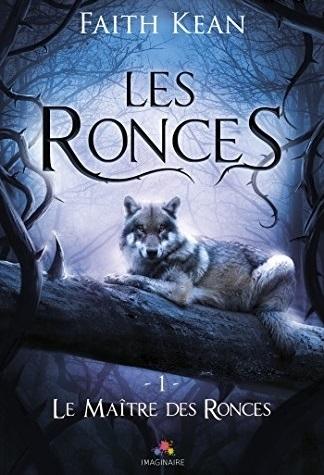 Couverture Les Ronces, tome 1 : Le Maître des Ronces