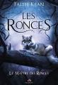 Couverture Les Ronces, tome 1 : Le Maître des Ronces Editions MxM Bookmark (Imaginaire) 2017