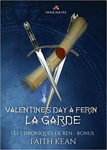 Couverture Les chroniques de Ren, hors-série : Valentine's day à Ferin, La garde