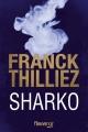 Couverture Franck Sharko & Lucie Hennebelle, tome 6 : Sharko Editions Fleuve (Noir) 2017