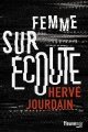 Couverture Femme sur écoute Editions Fleuve (Noir) 2017