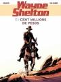 Couverture Wayne Shelton, tome 11 : Cent millions de pesos Editions Dargaud 2013