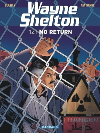 Couverture Wayne Shelton, tome 12 : No return