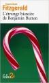 Couverture L'étrange histoire de Benjamin Button Editions Folio  (2 €) 2008