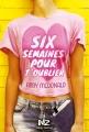 Couverture Six semaines pour t'oublier Editions Albin Michel (Jeunesse - Wiz) 2014