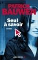 Couverture Seul à savoir Editions Albin Michel 2010
