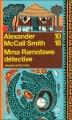 Couverture Les Enquêtes de Mma Ramotswe, tome 01 : Mma Ramotswe détective Editions 10/18 (Grands détectives) 2006