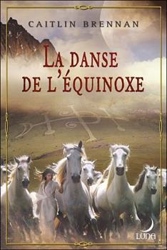 Couverture Valéria, tome 1 : La danse de l'équinoxe