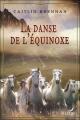 Couverture Valéria, tome 1 : La danse de l'équinoxe Editions Harlequin (Luna) 2008